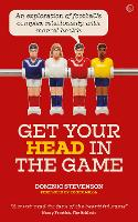 Get Your Head in the Game: An...