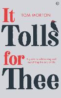 It Tolls For Thee: A guide to...