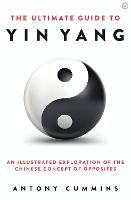 The Ultimate Guide to Yin Yang: An...