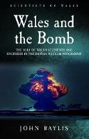 Wales and the Bomb: The Role of Welsh...