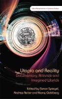 Utopia and Reality: Documentary,...