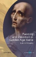Painting and Devotion in Golden Age...
