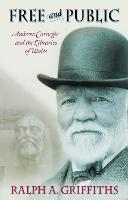 Free and Public: Andrew Carnegie and...