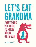 Let's Eat Grandma: Everything You ...