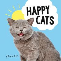 Happy Cats: Photos of Felines Feeling...