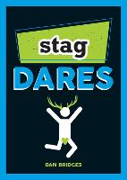 Stag Dares: A Collection of ...