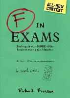 F in Exams: Back Again with More of...