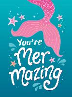You're Mermazing: Quotes and...