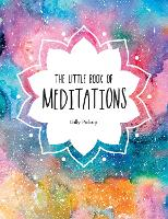 The Little Book of Meditations: A...