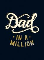 Dad in a Million: The Perfect Gift to...
