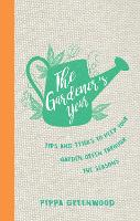 The Gardener's Year: Tips and Tricks...