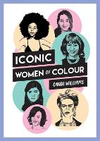 Iconic Women of Colour: The Amazing...