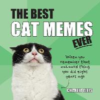The Best Cat Memes Ever: The Funniest...