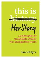 This Is HerStory: A Celebration of...