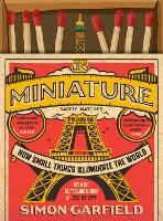 In Miniature: How Small Things...