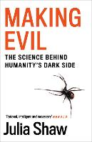 Making Evil: The Science Behind...