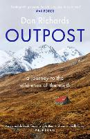 Outpost: A Journey to the Wild Ends ...