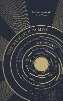 The Human Cosmos: A Secret History of...