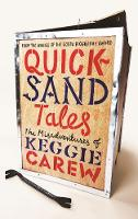 Quicksand Tales: The Misadventures of...