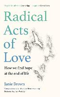 Radical Acts of Love: How We Find ...
