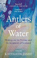 Antlers of Water: Writing on the...