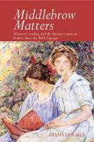 Middlebrow Matters: Women's reading...
