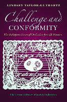 Challenge and Conformity: The...