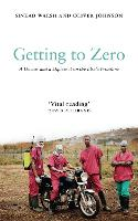 Getting to Zero: A Doctor and a...