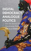 Digital Democracy, Analogue Politics:...