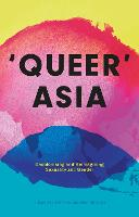 Queer Asia: Decolonising and...