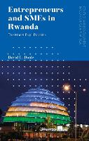Entrepreneurs and SMEs in Rwanda:...