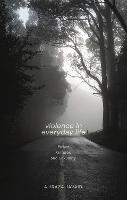 Violence in Everyday Life: Power,...