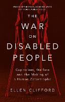 The War on Disabled People:...