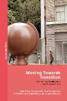 Moving Towards Transition: Commoning...