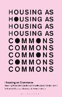 Housing as Commons: Housing...