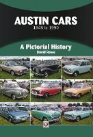 Austin Cars 1948 to 1990: A Pictorial...