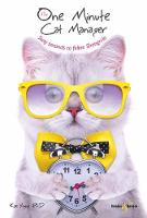 The One Minute Cat Manager: Sixty...