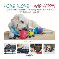 Home alone and happy!: Essential life...