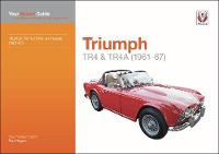Triumph TR4 & TR4A: Your expert guide...