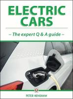 Electric Cars: The Expert Q & A Guide
