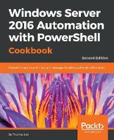 Windows Server 2016 Automation with...