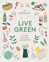 Live Green: 52 steps for a more...