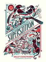 Superstition: White Rabbits and Black...