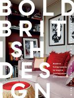 Bold British Design: Creating a...