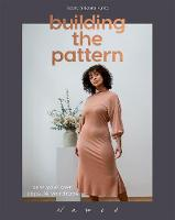 Building the Pattern: Sew Your Own...