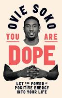 You Are Dope: Let the power of...