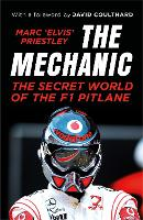 The Mechanic: The Secret World of the...