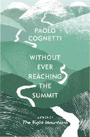 Without Ever Reaching the Summit: A...
