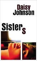Sisters: the exhilarating new novel...
