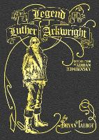 The Legend of Luther Arkwright